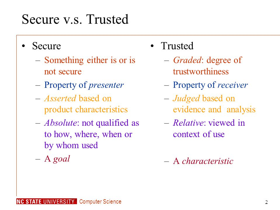 Secure v.s. Trusted Secure Trusted