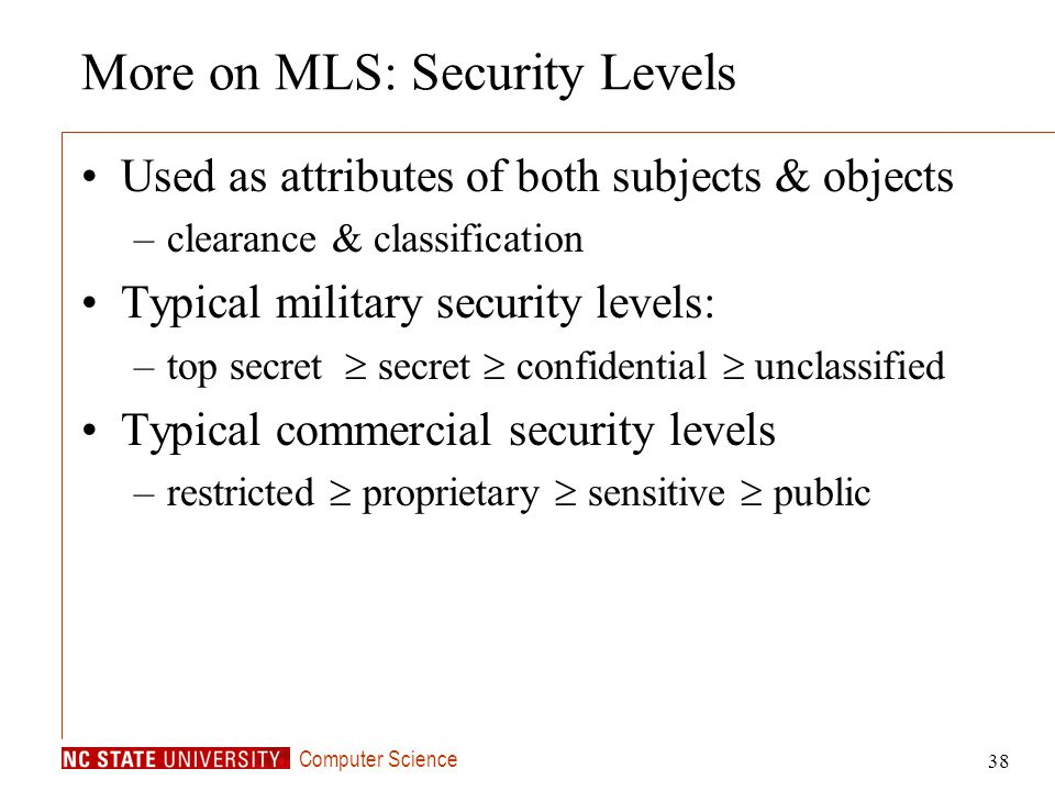 More on MLS: Security Levels