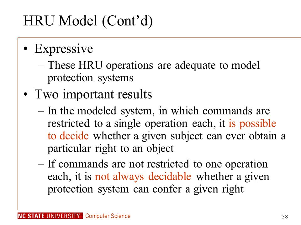 HRU Model (Cont'd) Expressive Two important results