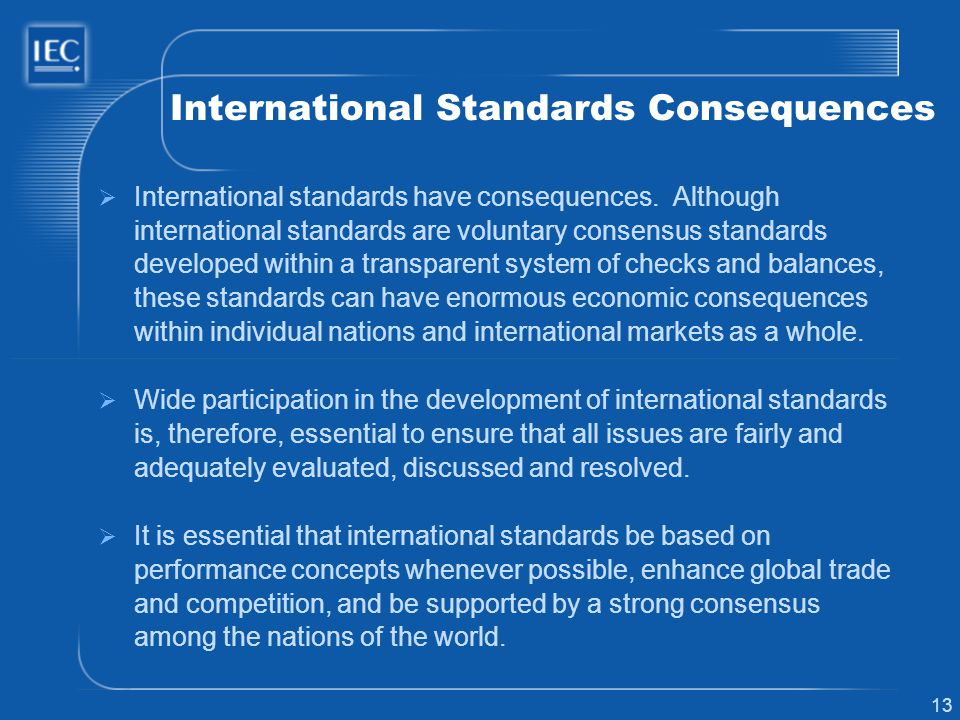 International Standards Consequences