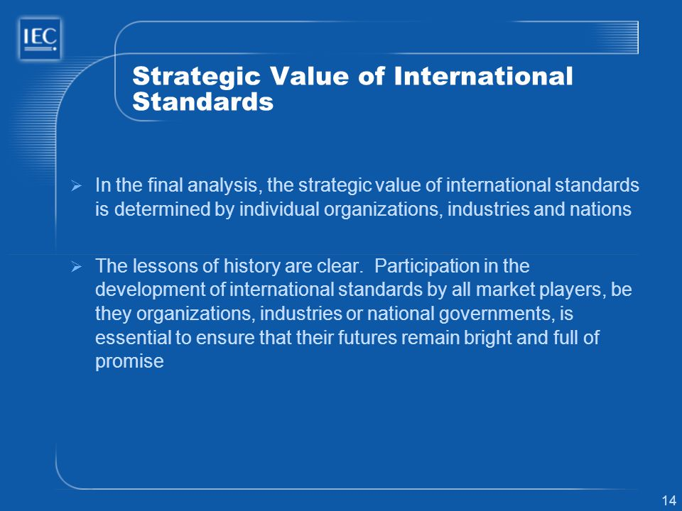 Strategic Value of International Standards
