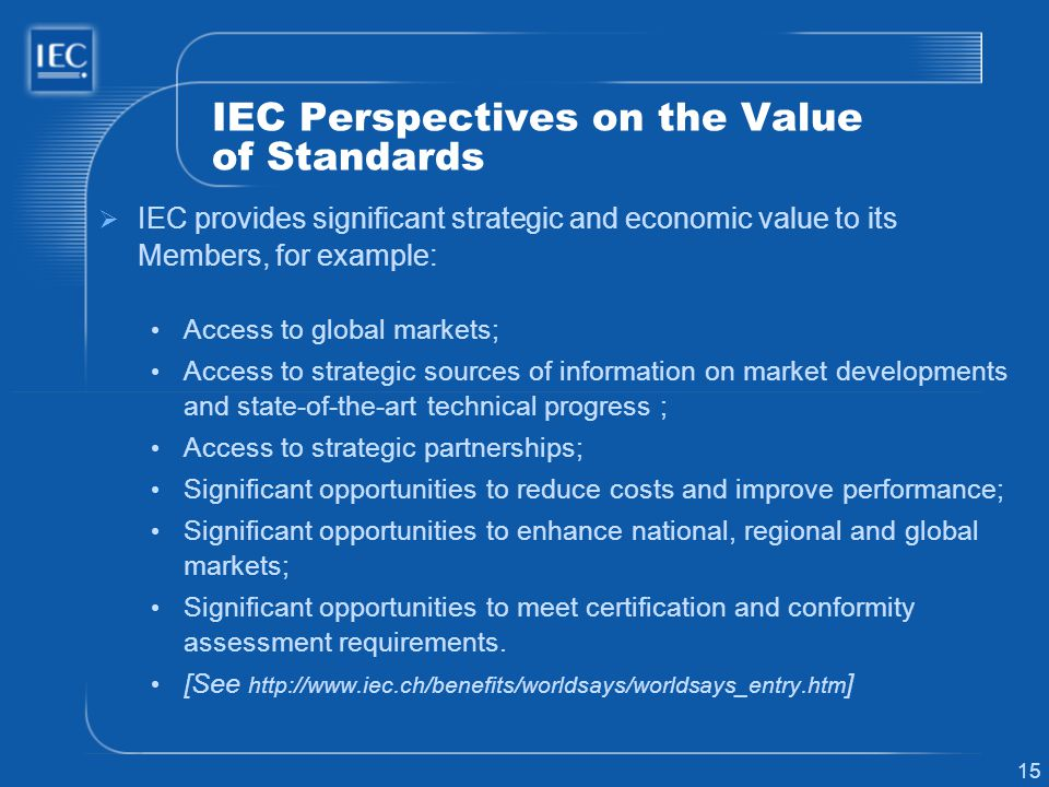 IEC Perspectives on the Value of Standards