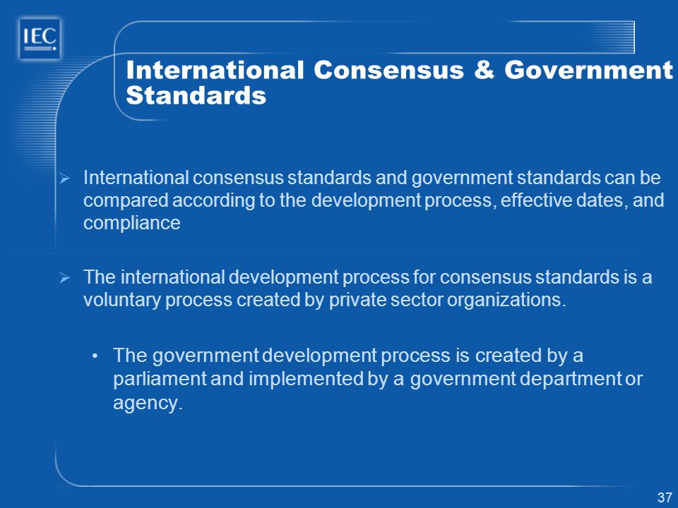 International Consensus & Government Standards