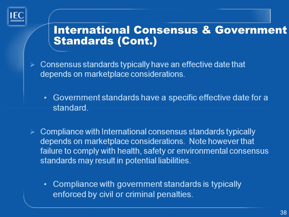 International Consensus & Government Standards (Cont.)