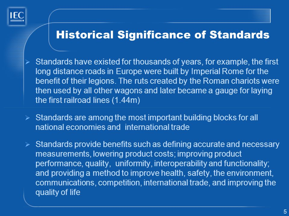 Historical Significance of Standards