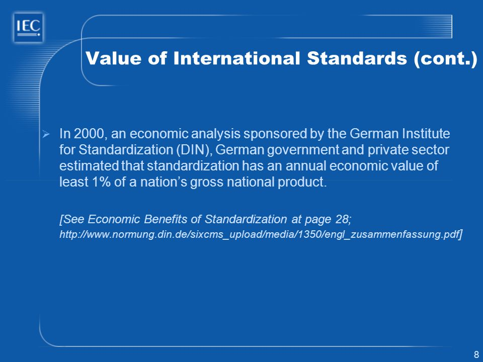 Value of International Standards (cont.)
