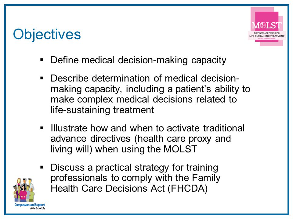 Objectives Define medical decision-making capacity