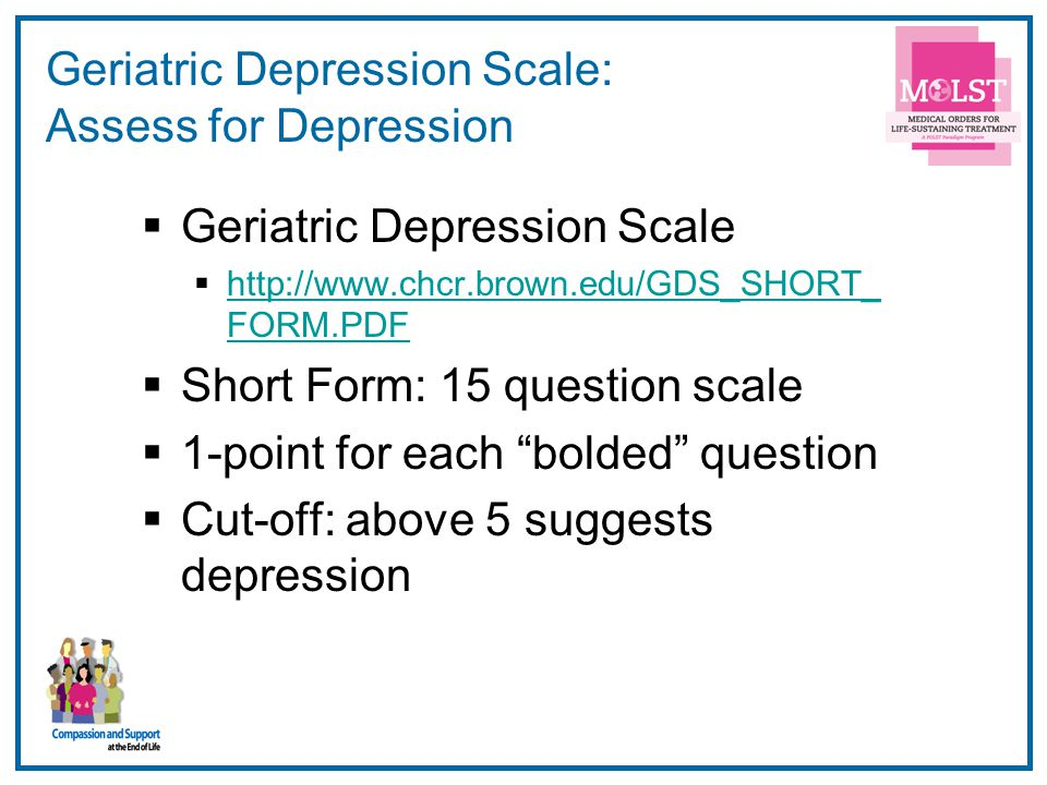 Geriatric Depression Scale: Assess for Depression