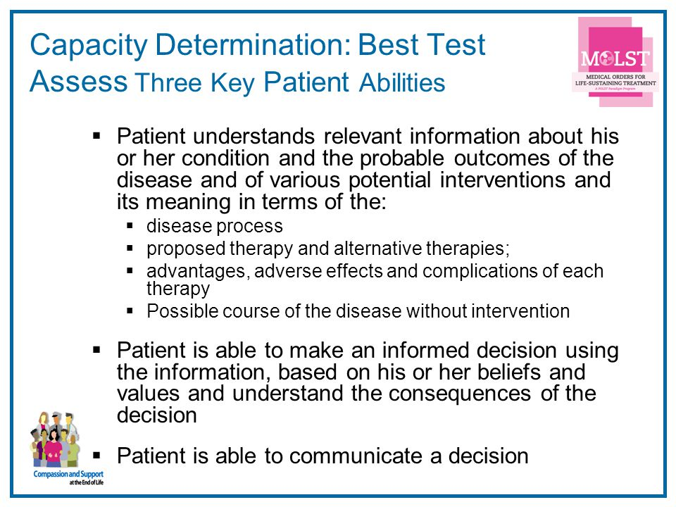 Capacity Determination: Best Test Assess Three Key Patient Abilities