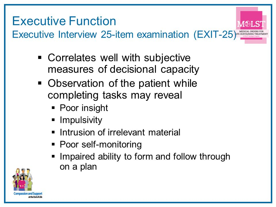 Executive Function Executive Interview 25-item examination (EXIT-25)
