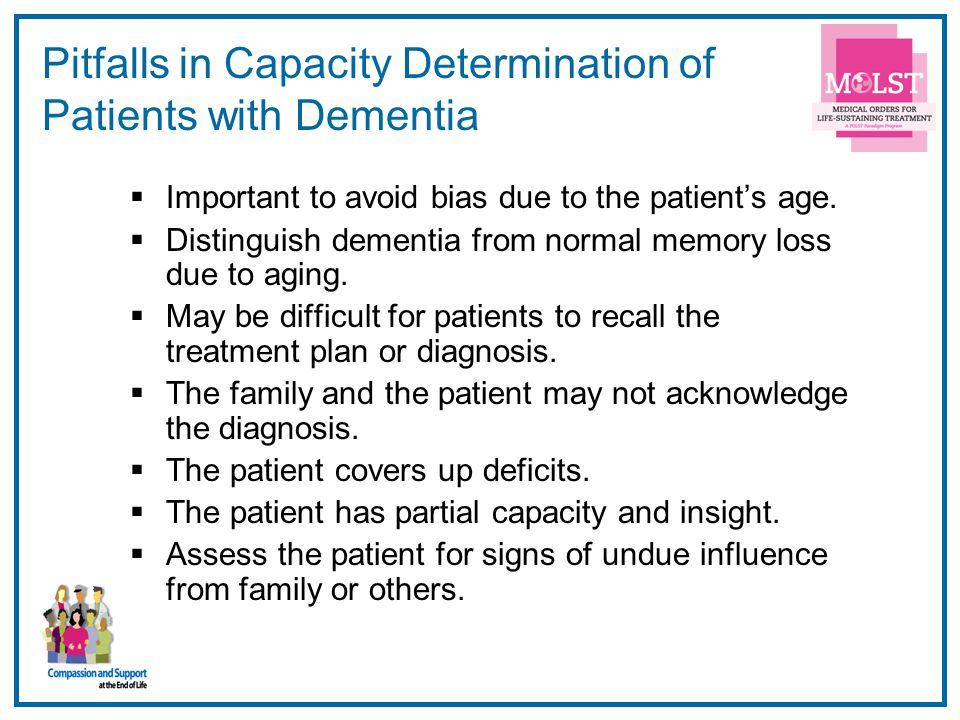 Pitfalls in Capacity Determination of Patients with Dementia