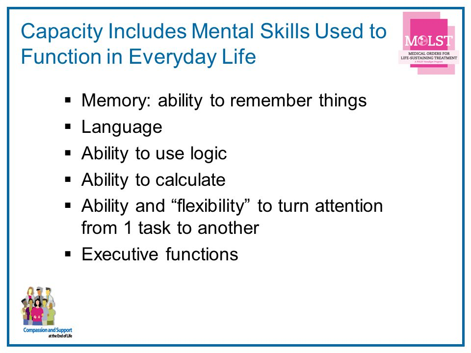 Capacity Includes Mental Skills Used to Function in Everyday Life