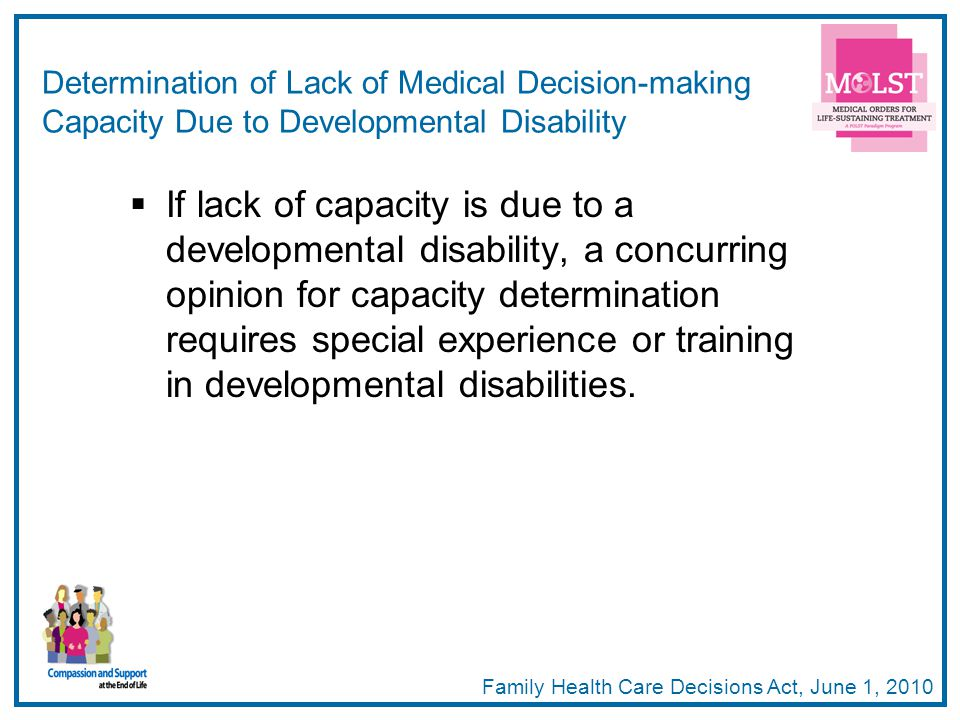 Determination of Lack of Medical Decision-making Capacity Due to Developmental Disability