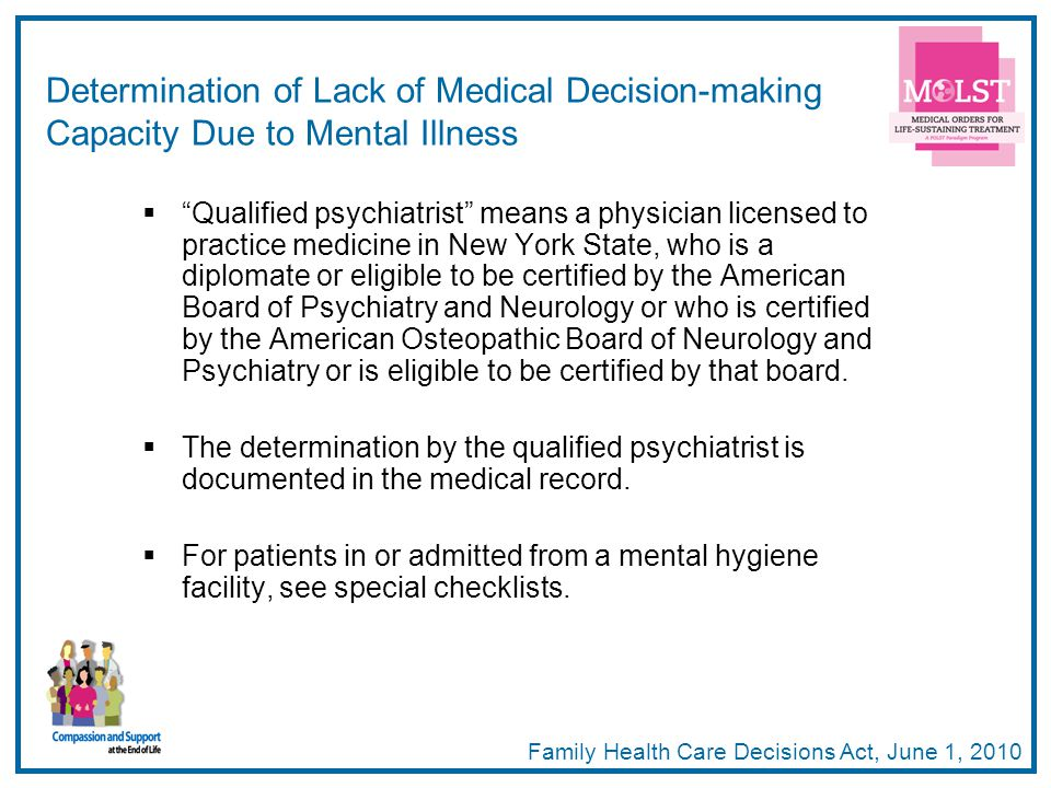 Determination of Lack of Medical Decision-making Capacity Due to Mental Illness