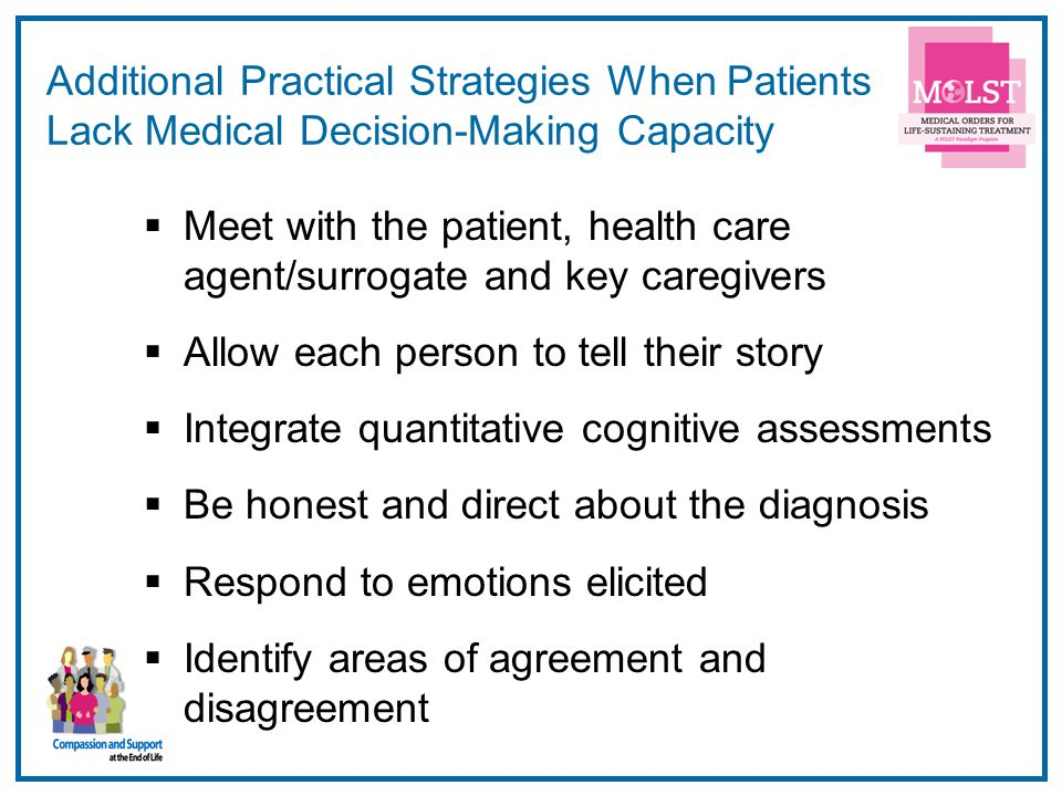 Additional Practical Strategies When Patients Lack Medical Decision-Making Capacity