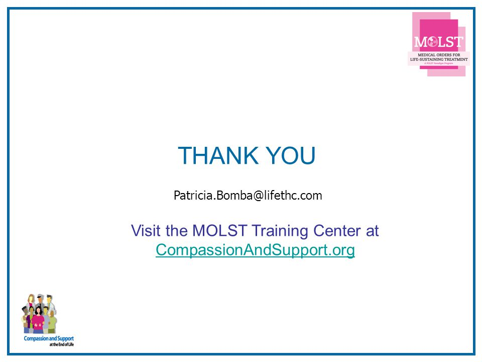 Visit the MOLST Training Center at