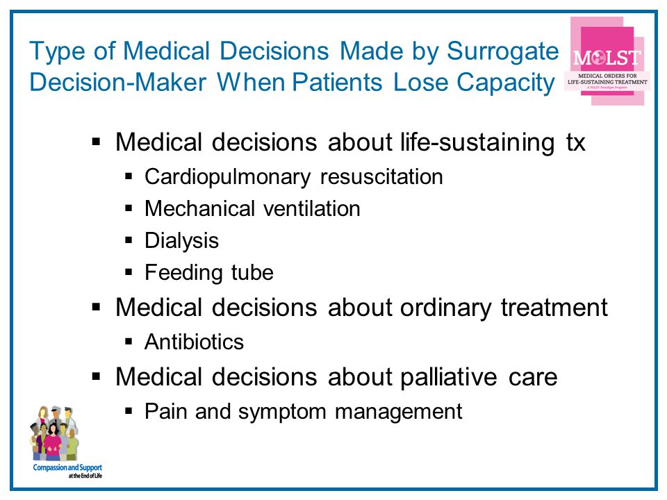 Medical decisions about life-sustaining tx