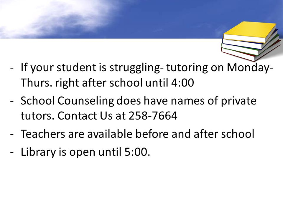 If your student is struggling- tutoring on Monday- Thurs