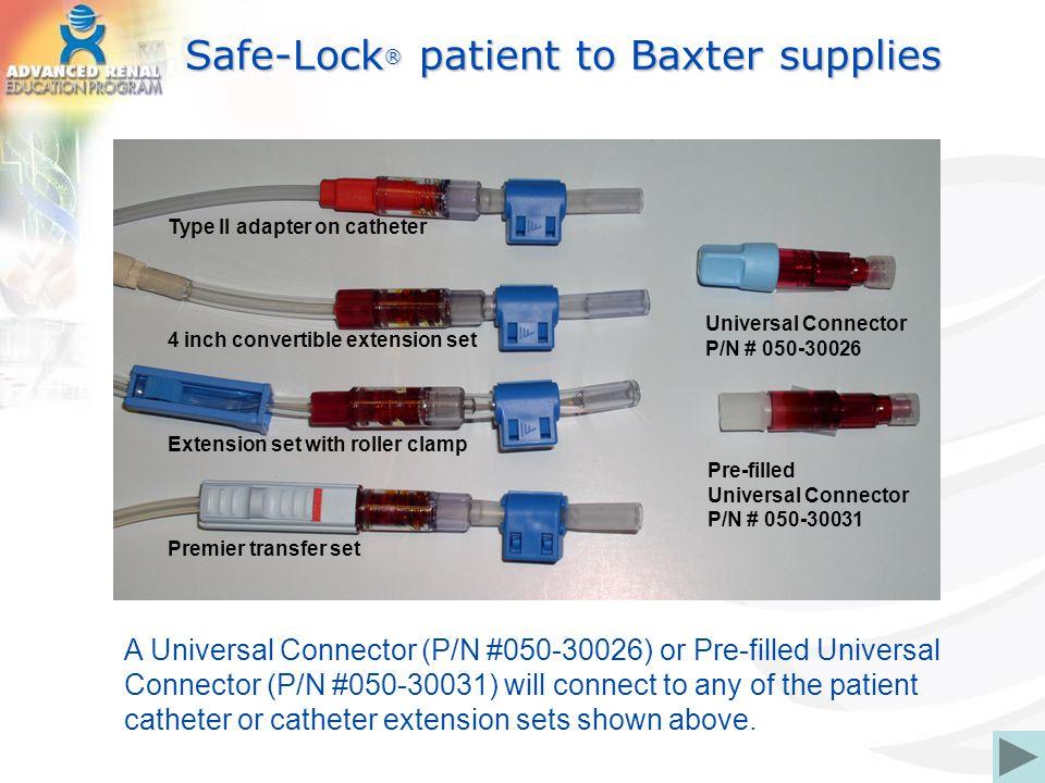 Safe-Lock® patient to Baxter supplies