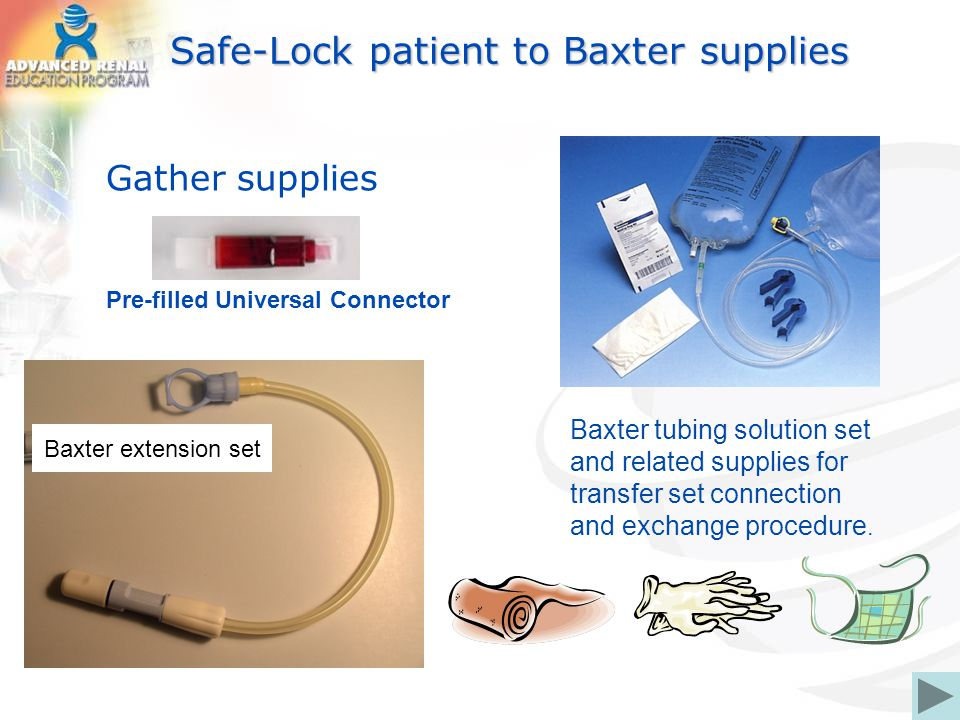Safe-Lock patient to Baxter supplies