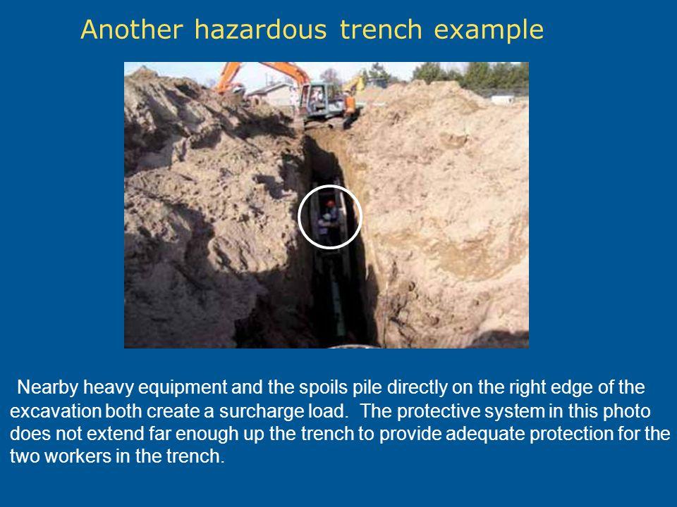 Another hazardous trench example
