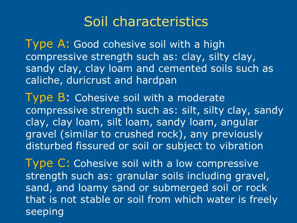 Excavation and trenching ppt video online download for What are soil characteristics