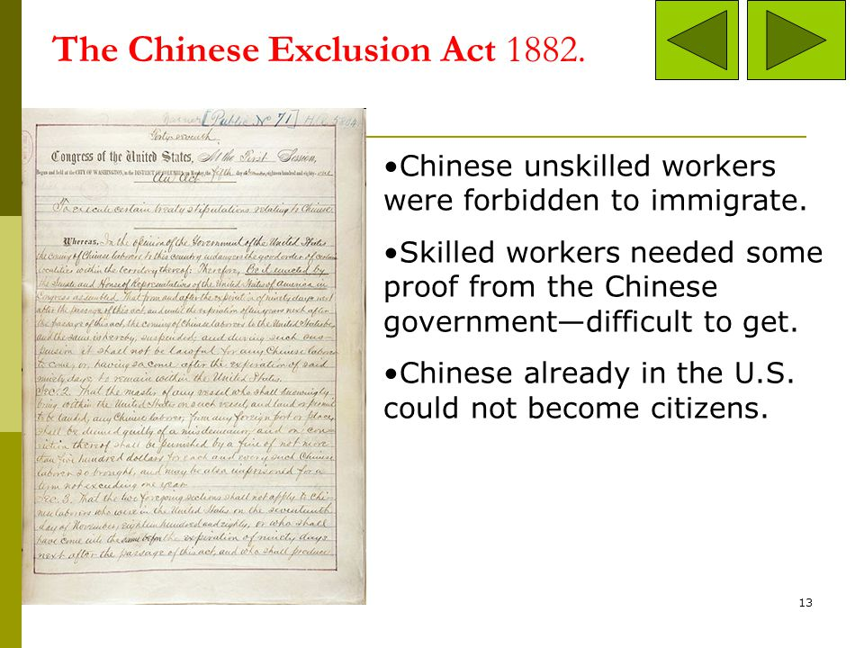 The Chinese Exclusion Act 1882.