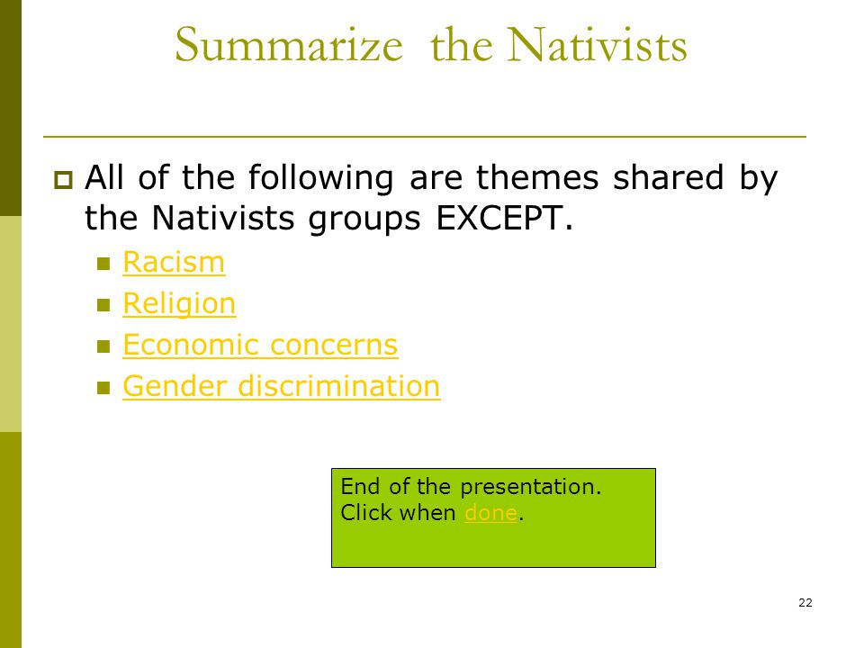 Summarize the Nativists