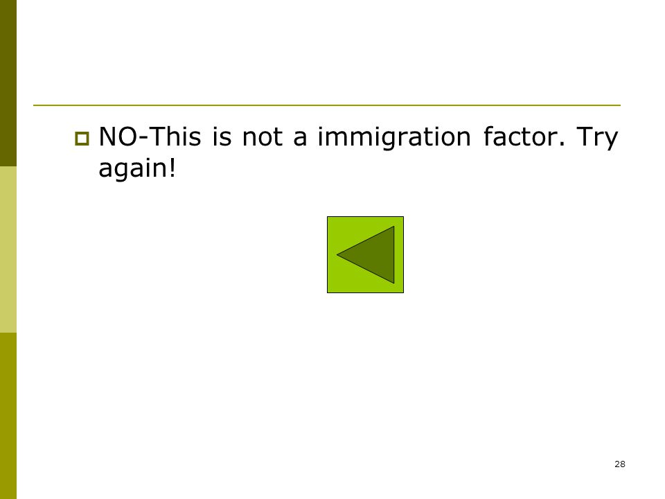 NO-This is not a immigration factor. Try again!