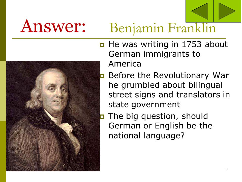 Answer: Benjamin Franklin