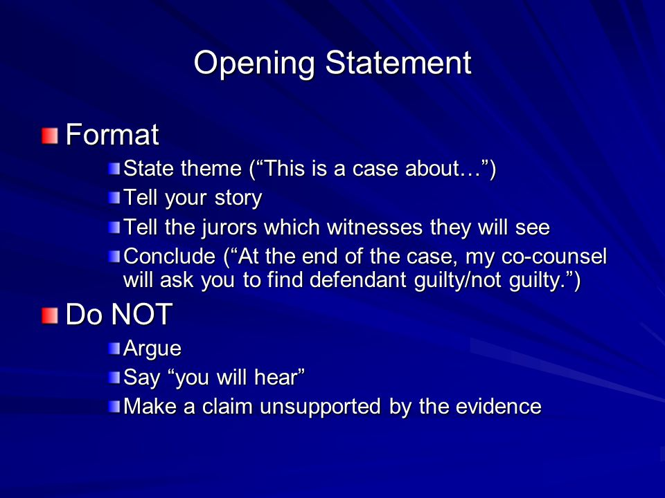 mock trial opening statement Chapter 4 opening statement § 401 introduction after the jury has been selected, the parties give their opening statements  many trial practitioners assert that the opening statement is the most  the giving of an opening statement is so well established as part of the adversary system, that it probably rises to the level of a right.
