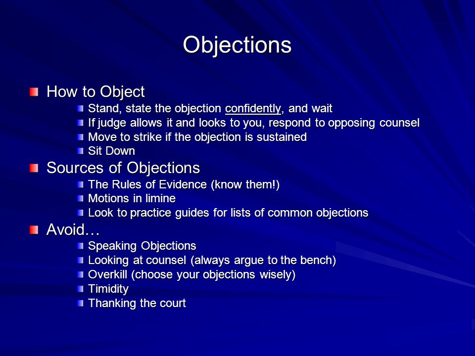 Objections How to Object Sources of Objections Avoid…