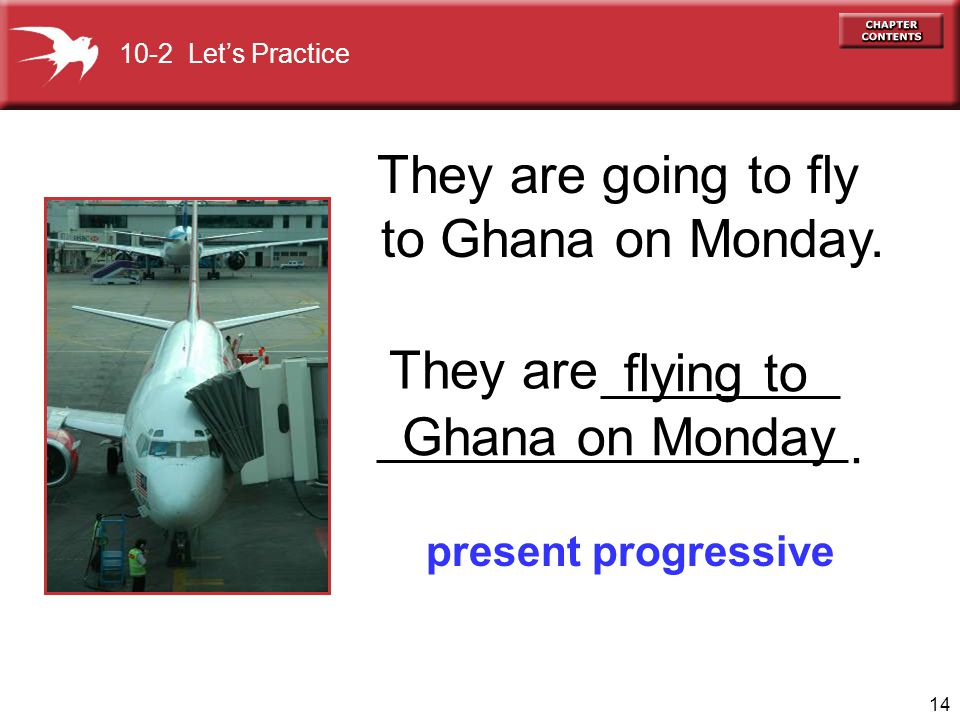 They are going to fly to Ghana on Monday. They are flying to