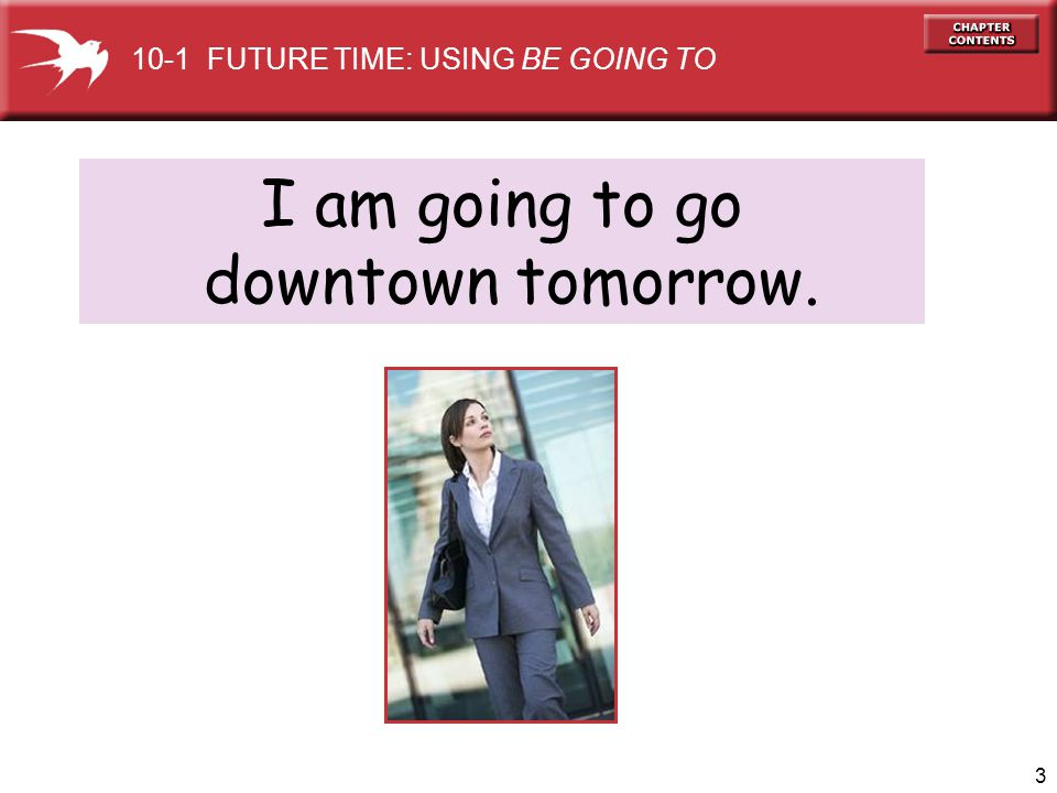 I am going to go downtown tomorrow.