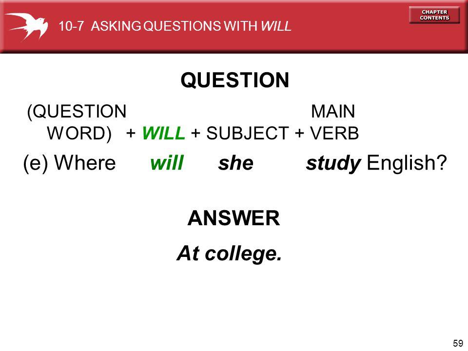 (e) Where will she study English