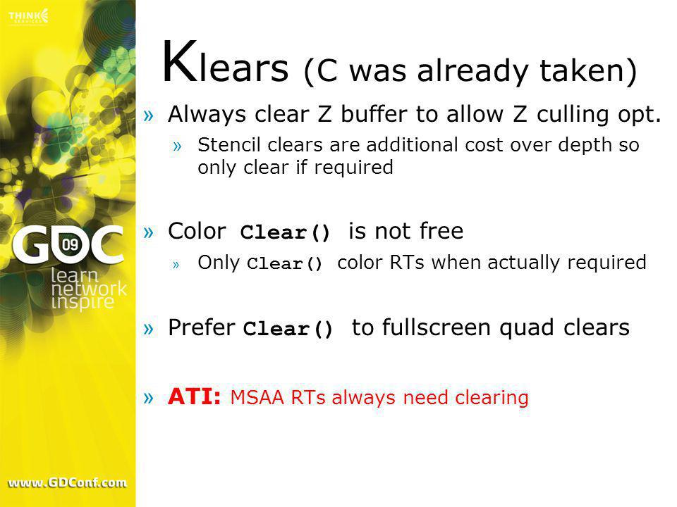 Klears (C was already taken)