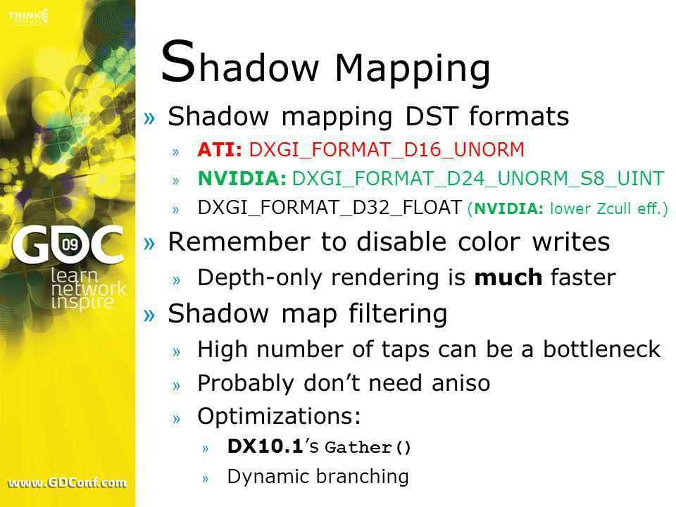 Shadow Mapping Shadow mapping DST formats