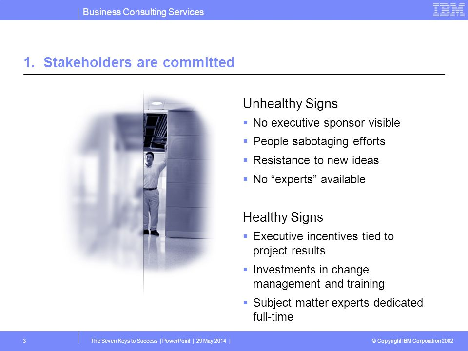 1. Stakeholders are committed