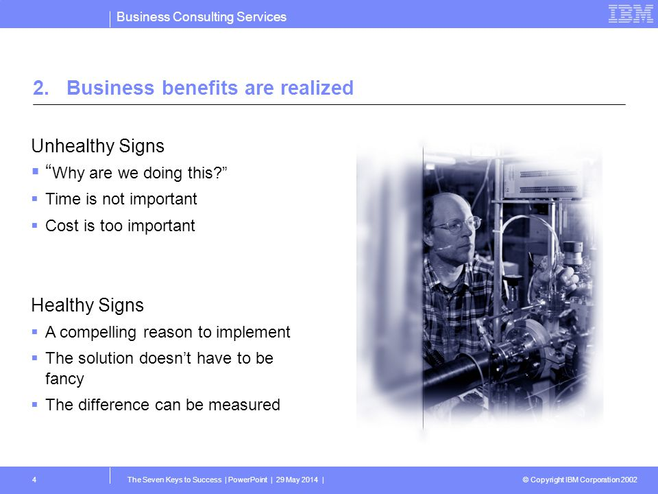 2. Business benefits are realized