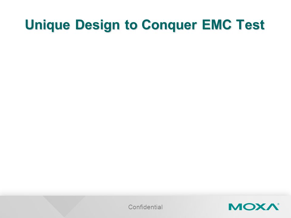 Unique Design to Conquer EMC Test