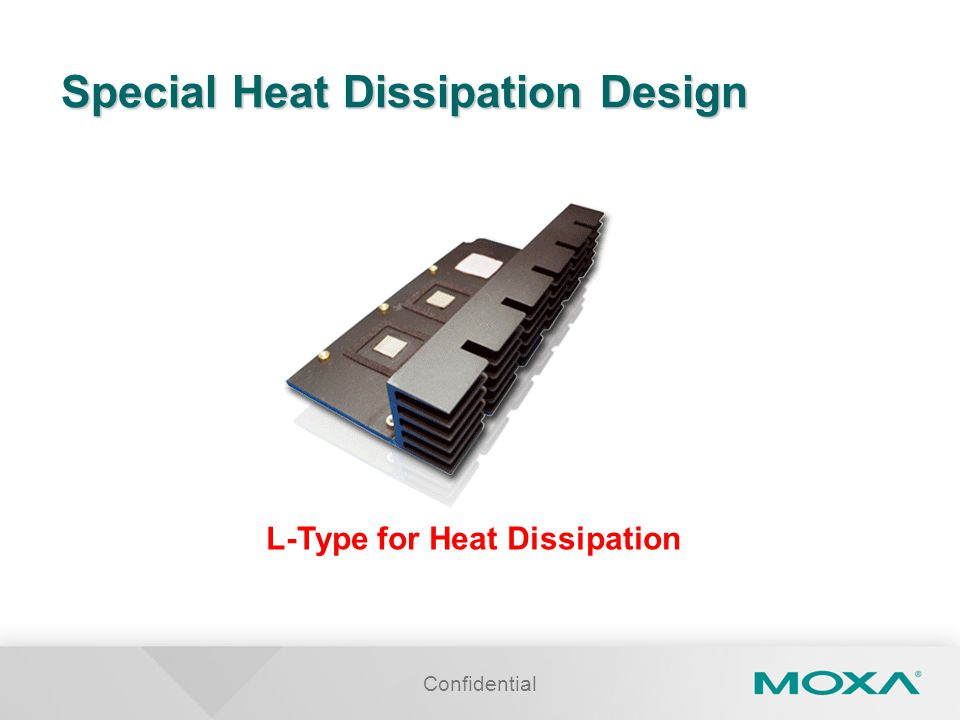 Special Heat Dissipation Design