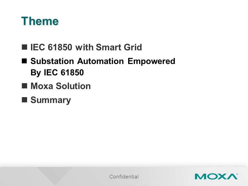 Theme IEC 61850 with Smart Grid Moxa Solution Summary