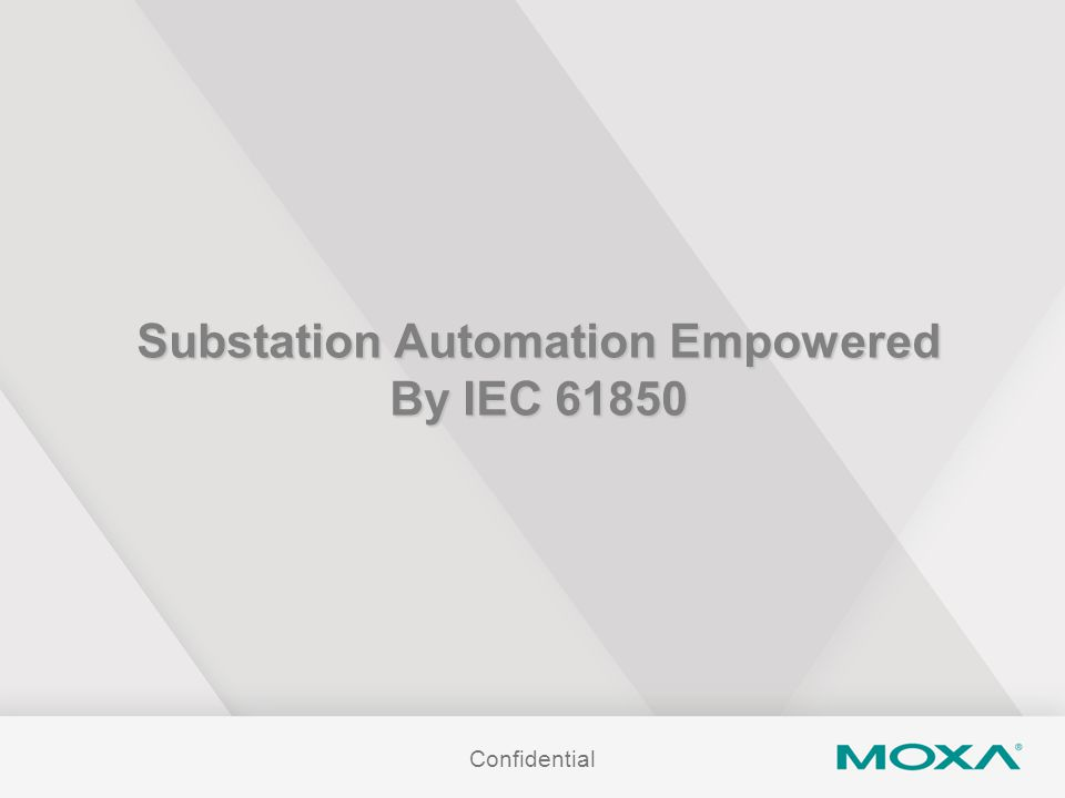 Substation Automation Empowered By IEC 61850