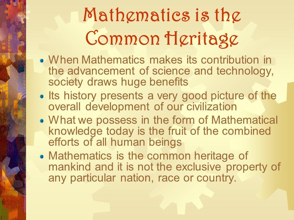 Mathematics is the Common Heritage