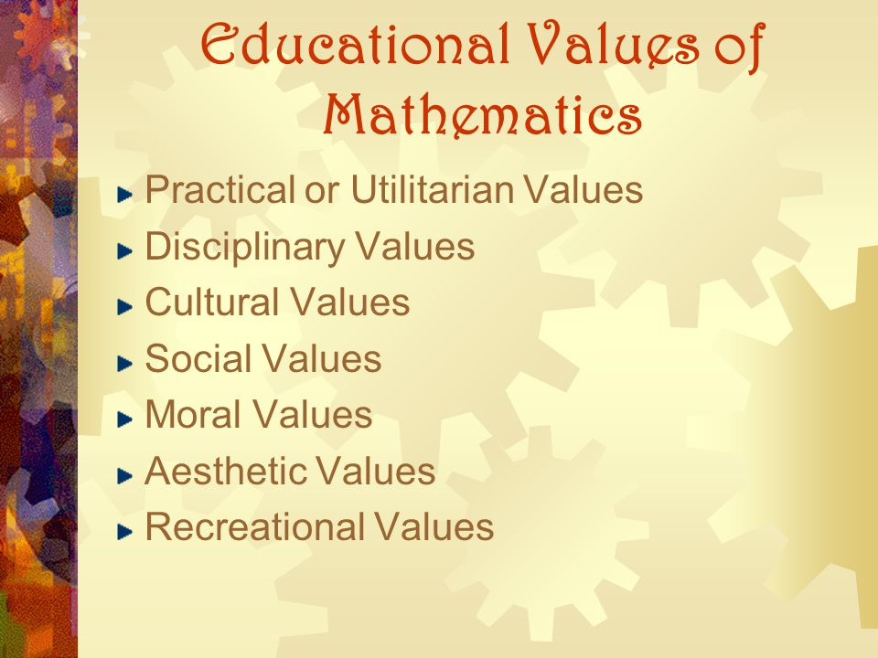 Educational Values of Mathematics
