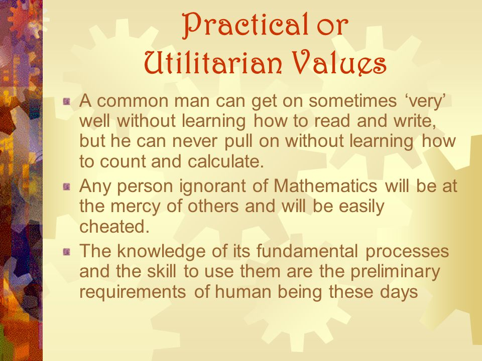 Practical or Utilitarian Values