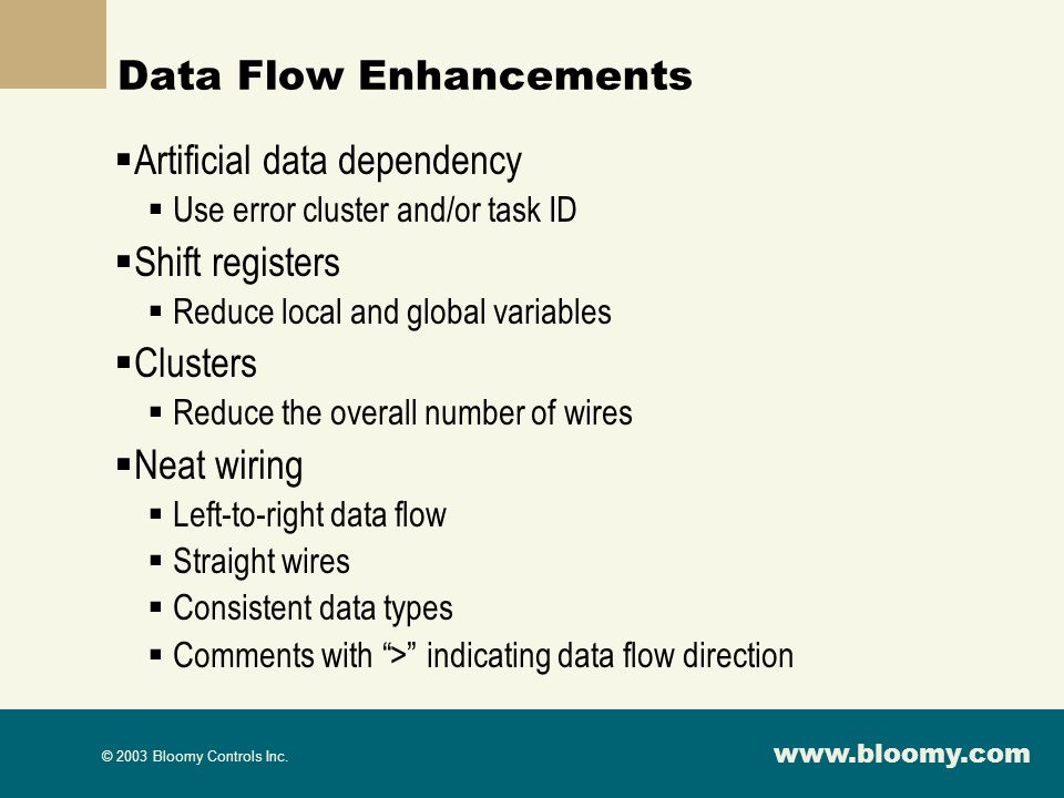 Data Flow Enhancements