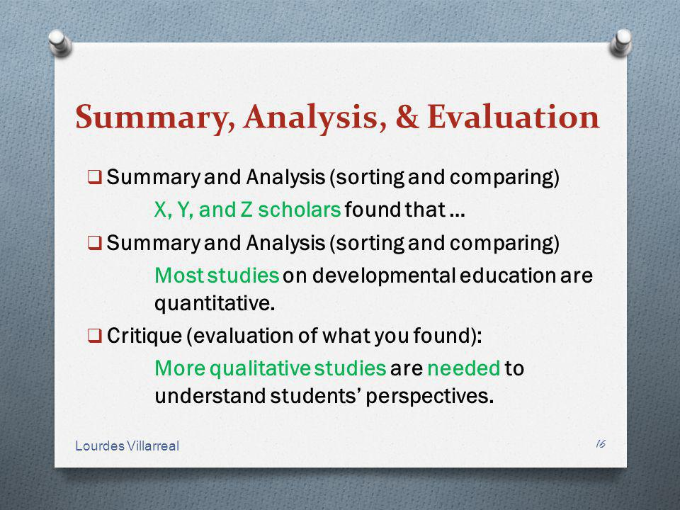 Summary, Analysis, & Evaluation