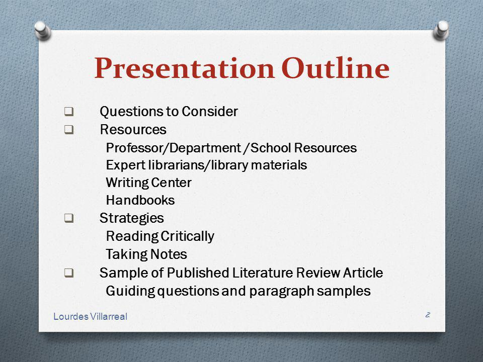 Presentation Outline Questions to Consider Resources Strategies