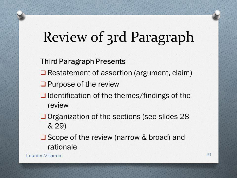 Review of 3rd Paragraph Third Paragraph Presents